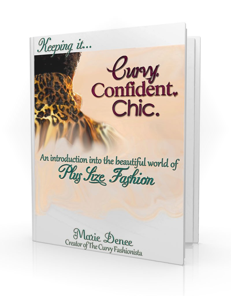Keeping it Curvy.Confident.Chic eBook