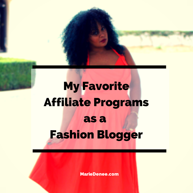 My Favorite Affiliate Programs as a Fashion Blogger
